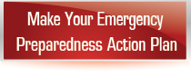 Click here to create your Emergency Preparedness Action Plan
